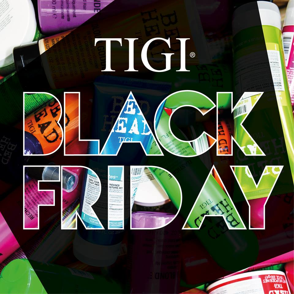TIGI Black Friday